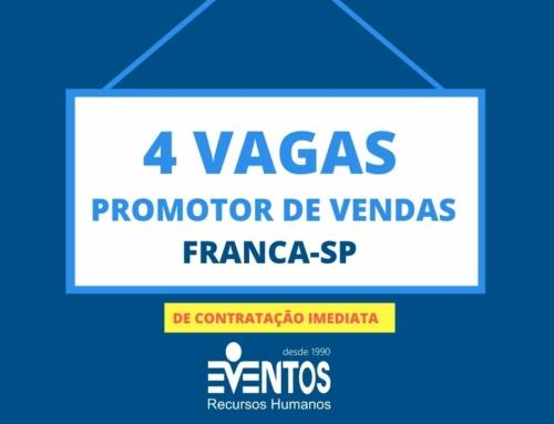 VAGAS ABERTAS EM FRANCA/SP: PROMOTOR DE VENDAS [Contratação Imediata]