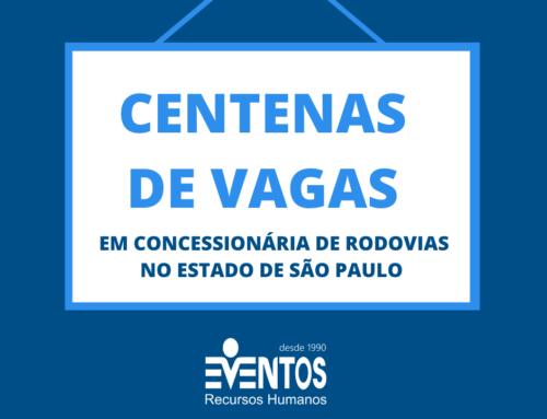 MAIS DE 500 DE VAGAS ABERTAS NO INTERIOR DE SÃO PAULO